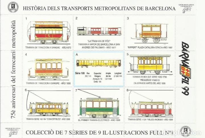 75È ANIVERSARI DEL FERROCARRIL METROPOLITÀ. HISTÒRIA DELS TRANSPORTS METROPOLITANS DE BARCELONA 1999 (Sellos - Temáticas - Trenes y Tranvias)