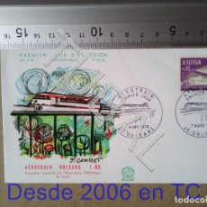 Sellos: TUBAL AEROTREN DE ORLEANS FRANCIA SOBRE PRIMER DIA 1970 710 ENVIO 70 CENT 2019 T1. Lote 179327895