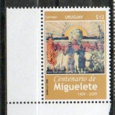 Sellos: 17 URUGUAY-2009-MINT-SS-EH-100A. DE MIGUELETE. Lote 14510970