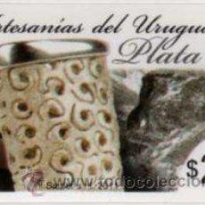 Sellos: 100 URUGUAY 2011 - ARTESANÍAS DEL URUGUAY - PLATA - . Lote 26075941