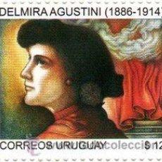 Sellos: 181-URUGUAY-2009-SERIE MUJERES URUGUAYAS - DELMIRA AGUSTINI. Lote 29437825