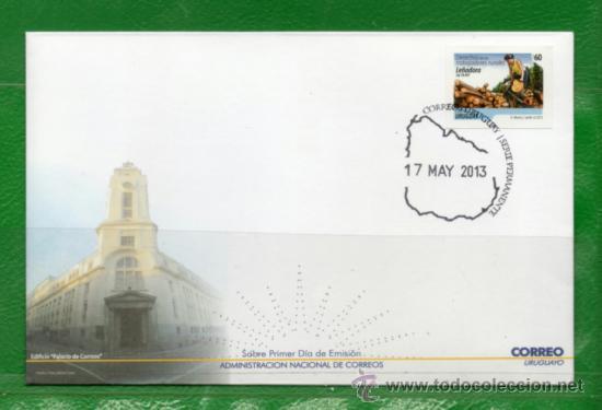 320 URUGUAY 2013- FDC-SERIE PERMANENTE DERECHOS DE LOS TRABAJADORES RURALES - LEÑADORA- (Sellos - Extranjero - América - Uruguay)