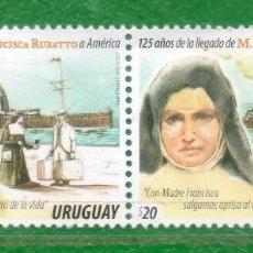 Sellos: URUGUAY-2017- 125 AÑOS DE LA LLEGADA DE MA. FCA. RUBATTO A AMÉRICA TT:BARCOS, VALIJAS,PERSONALIDADES. Lote 98988387