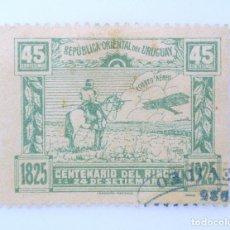 Sellos: SELLO POSTAL URUGUAY 1925, 45 C, CENTENARIO DEL RINCON 24 DE SEPTIEMBRE, USADO. Lote 231594730