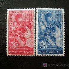 Sellos: VATICANO 1955 IVERT 213/14 *** 5º CENTENARIO DE LA MUERTE DE FRAY ANGELICO. Lote 24484306