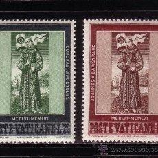 Sellos: VATICANO 232/33*** - AÑO 1956 - 5º CENTENARIO DE LA MUERTE DE SAN JUAN DE CAPISTRANO. Lote 37461726