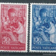 Sellos: R9/ VATICANO ** 1955, CAT. 233/34, V CENT. MUERTE FRAY ANGÉLICO. Lote 55691068