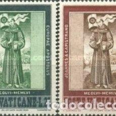 Sellos: VATICANO - Nº232/233 - AÑO 1956 - V CENTENARIO DE LA MUERTE DE SAN JUAN DE CAPESTRANO - NUEVOS. Lote 117113603
