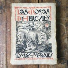 Sellos: LAS ROSAS DE HERCULES LIBRO II PRIMERA EDICIÓN DE 1919 POR TOMAS MORALES. Lote 137436762