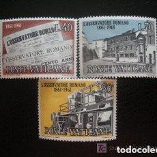Sellos: VATICANO 1961 IVERT 328/30 *** CENTENARIO DEL PERIODICO EL OBSERVATORIO ROMANO. Lote 139083454