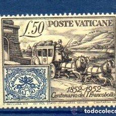 Sellos: VATICANO 1952 IVERT 173 *** CENTENARIO DEL SELLO DE LOS ESTADOS DE LA IGLESIA. Lote 159521006
