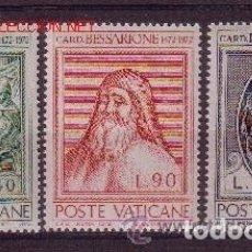 Sellos: VATICANO 1972 - CARDENAL BESSARRIONE - YVERT Nº 549/551**. Lote 179319783