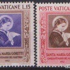 Sellos: VATICANO 1953 IVERT 174/5 *** 50º ANIVERSARIO DEL MARTIRIO DE STA. MARIA GORETTI. Lote 185982475