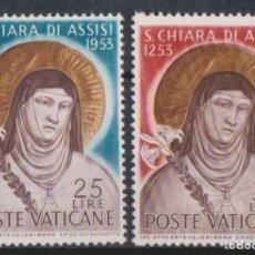 Sellos: VATICANO 1953 IVERT 187/8 *** 7º CENTENARIO DE LA MUERTE DE SANTA CLARA DE ASIS - RELIGIÓN. Lote 185982583