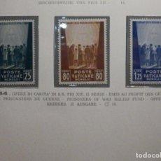 Sellos: POSTE VATICANE IVERT & TELLIER Nº 102, 103 Y 104 - AÑO 1944 - SERIE COMPLETA. Lote 193974290