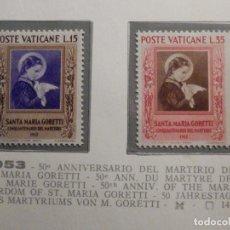 Sellos: POSTE VATICANE IVERT & TELLIER Nº 174 Y 175 AÑO 1953 - SANTA MARÍA GORETTI , NUEVOS. Lote 193975352
