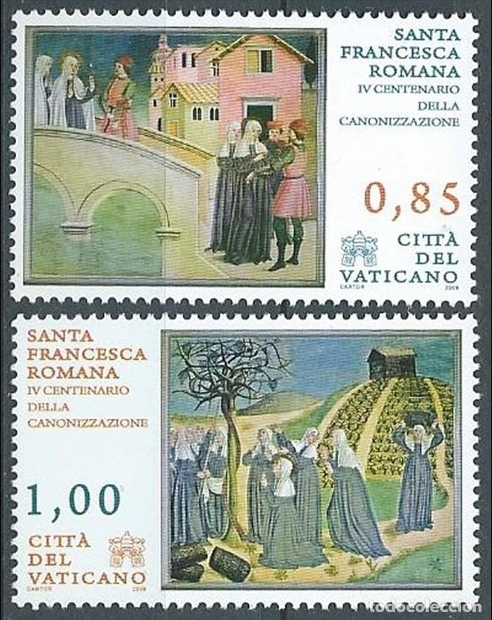 VATICANO 2009 - IV CENTENARIO DE LA CANONIZACION DE SANTA FRANCESCA ROMANA** (Sellos - Extranjero - Europa - Vaticano)