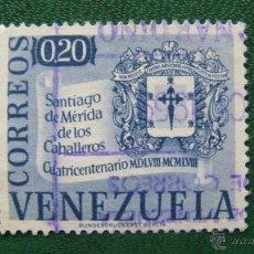 Timbres: VENEZUELA 1958, IV CENT. SANTIAGO DE MERIDA DE LOS CABALLEROS,YVERT 568. Lote 45674031