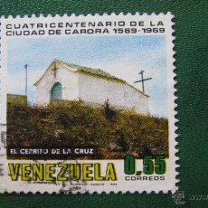Sellos: VENEZUELA 1969, IV CENT. CIUDAD DE CARORA, YVERT 791. Lote 45877510