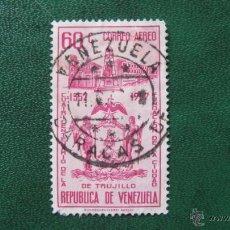 Timbres: VENEZUELA 1958, CENT. CIUDAD DE TRUJILLO, CORREO AEREO, YVERT 672. Lote 46117109