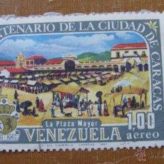 Sellos: VENEZUELA 1967, IV CENT. CIUDAD DE CARACAS, CORREO AEREO, YVERT 921. Lote 46219802
