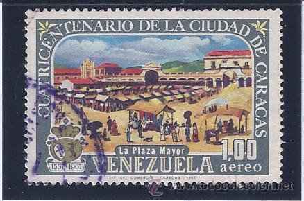 VENEZUELA A-921. CUATRICENTENARIO DE LA CIUDAD DE CARACAS 1967 (Sellos - Extranjero - América - Venezuela)