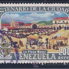 Sellos: VENEZUELA A-921. CUATRICENTENARIO DE LA CIUDAD DE CARACAS 1967. Lote 51713752