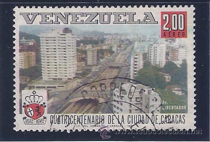 VENEZUELA A-922. CUATRICENTENARIO DE LA CIUDAD DE CARACAS 1967 (Sellos - Extranjero - América - Venezuela)