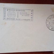 Sellos: SOBRE CON SELLOS DE VENEZUELA. 1967. CONGRESO INTERN. DONANTES VOLUNTARIOS DE SANGRE. Lote 96762826