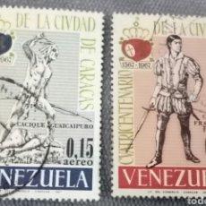 Sellos: 2 SELLOS 1967 VENEZUELA CUATRICENTENARIO DE LA CIUDAD DE CARACAS. Lote 130333414