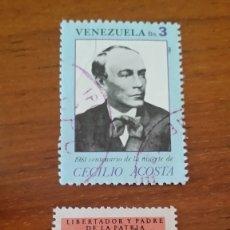 Sellos: ANTIGUOS SELLOS VENEZUELA, SIMON BOLIVAR Y CECILIO ACOSTA. Lote 177785120