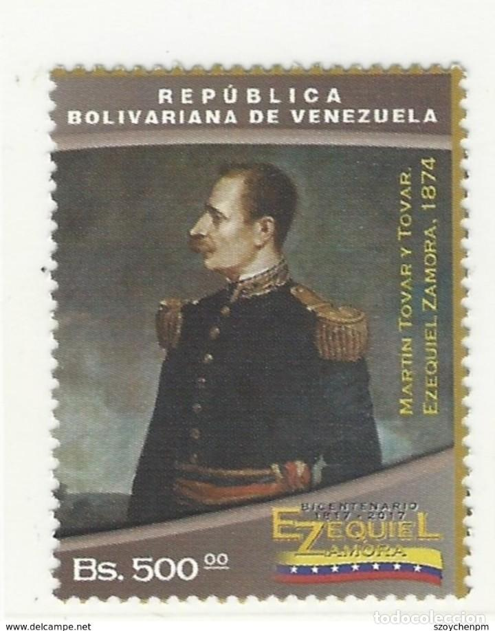 VENEZUELA: 2017; BICENTENARIO EZEQUIEL ZAMORA, NUEVA PERFECTA. 2017-1 (Sellos - Extranjero - América - Venezuela)