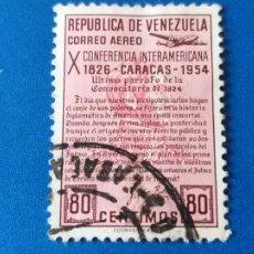 Sellos: SELLO DE VENEZUELA. AÑO 1954. CONFERENCIA INTERAMERICANA DE CARACAS, CORREO AEREO. YVERT 559. Lote 204699287