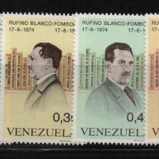 Sellos: VENEZUELA: 1974; 4 ESTAMPILLAS RUFINO BLANCO FOMBONA, TEMA PERSONAJES. Lote 229411325