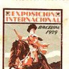 Sellos: VIÑETA DE LA EXPOSICION INTERNACIONAL DE BARCELONA 1929 . Lote 12718422