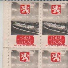 Sellos: BLOQUE DE 4 VIÑETAS FOIRE LYON 1956. Lote 28960816