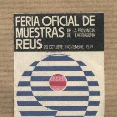 Sellos: VIÑETA 9 FERIA OFICIAL DE MUESTRAS REUS. 1974. DISEÑO MANFER.. Lote 30725514