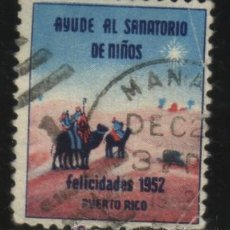 Timbres: S-5362- PUERTO RICO. VIÑATA. AYUDE AL SANATORIO DE NIÑOS. FELICIDADES 1952.. Lote 32184936