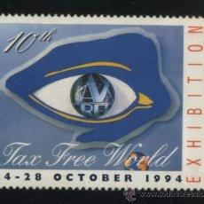 Sellos: S-5162- VIÑETA. TAX FREE WORLD 1994. EXHIBITION.. Lote 32694494