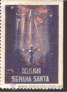 VIÑETA REUS 1949 SEMANA SANTA (Sellos - Extranjero - Viñetas)