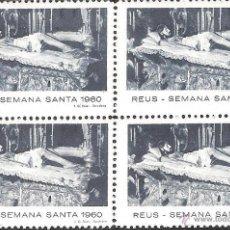 Sellos: VIÑETAS REUS 1960 SEMANA SANTA ---BLOQUE DE CUATRO----. Lote 46558563