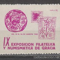 Sellos: VIÑETA DE LA, EXPOSICION FILATELICA DE GRACIA DEL AÑO 1958, NUEVA ***. Lote 57208547