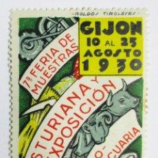Sellos: GIJON (TASTURIAS), 1930. VIÑETA DE LA FERIA DE MUESTRAS Y EXPOSICION AGROPECUARIA. LOTE 0009. Lote 79005329