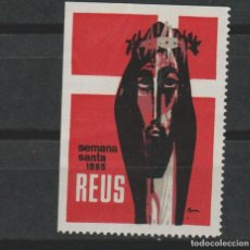 Sellos: LOTE A SELLOS VIÑETA SEMANA SANTA REUS 1965. Lote 138980632