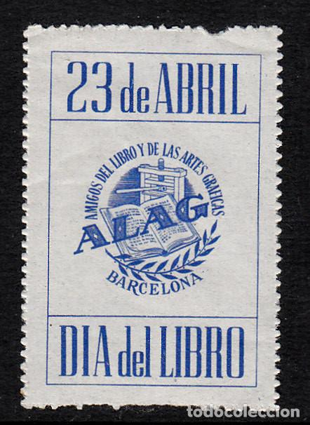 VIÑETA 23 DE ABRIL -DIA DEL LIBRO- BARCELONA - ALAG ( AMIGOS DEL LIBRO Y ARTES GRÁFICAS ) (Sellos - Extranjero - Viñetas)