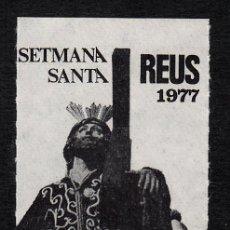 Sellos: VIÑETA SEMANA SANTA EN REUS 1977. Lote 133965582