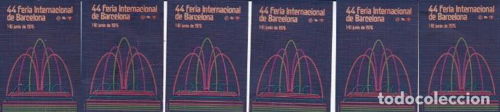 44 FERIA INTERNACIONAL DE BARCELONA 6 VIÑETAS (UNA ROTA ZONA INFERIOR) (Sellos - Extranjero - Viñetas)