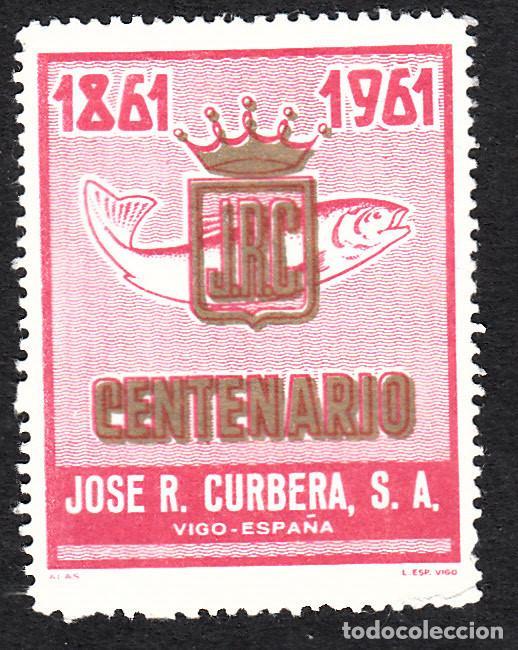 VIÑETA CENTENARIO JOSÉ R. CURBERA - VIGO 1961 (Sellos - Extranjero - Viñetas)