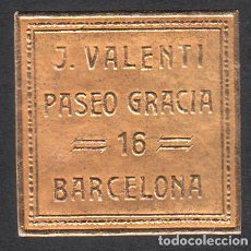 Sellos: VIÑETA - ETIQUETA J. VALENTÍ EN BARCELONA PASEO DE GRACIA 16. Lote 161577682