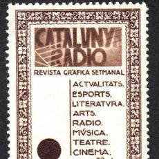 Sellos: VIÑETA - SEGELLS CATALANS - CATALUNYA RADIO AÑOS 30. Lote 161919338